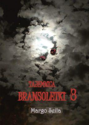 TAJEMNICA BRANSOLETKI 3