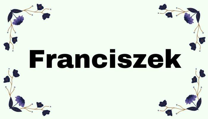 Magia imion - Franciszek